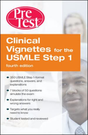 Clinical Vignettes For The Usmle Step 1: Pretest Self-Assessment And