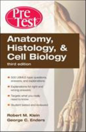 Anatomy, Histology And Cell Biology: Pretest Self-Assessment And ...
