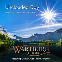 The Wartburg Choir: Unclouded Day